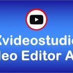 Xvideostudio.Video Editor Apk 2020